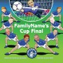 The Cup Final, Personalised family football photo book for children